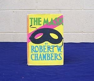 The Mask: Chambers, Robert W.