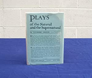 Plays of the Natural and the Supernatural: Dreiser, Theodore