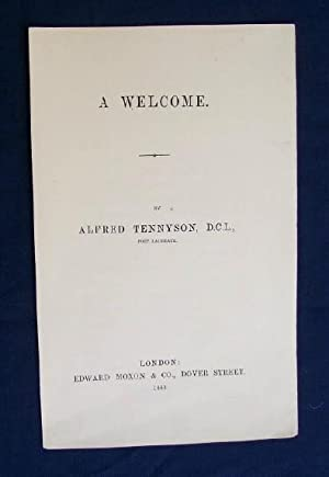 A Welcome: Tennyson,Alfred D.C.L. Poet Laureate