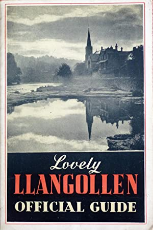 Llangollen in the Welsh Tyrol. The Scenic