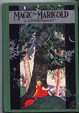 Magic for Marigold. With a Frontispiece in: MONTGOMERY, L.M.
