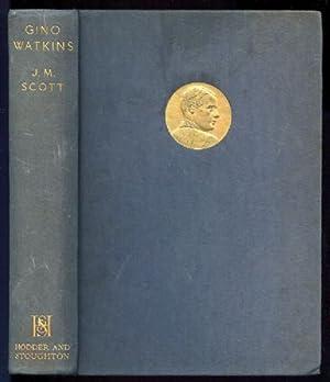 Gino Watkins: Scott, J. M.