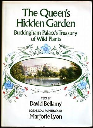 Queen's Hidden Garden, The; Buckingham Palace's Treasury: Bellamy, David