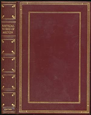 The Poetical Works of John Milton: Milton, John. Edited