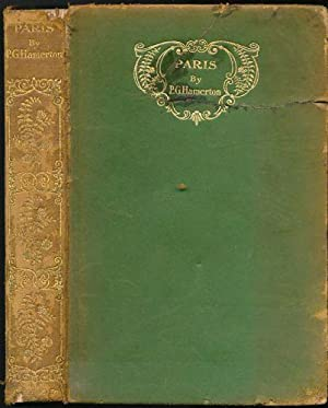 Paris in Old and Present Times: Hamerton, Philip Gilbert