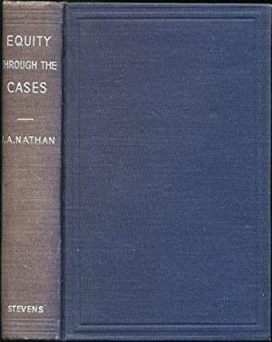 Equity Through the Cases and Judicial Exposition