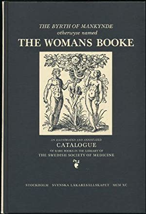 Byrth of Mankynde, The; otherwyse named The Womans Booke - Embryology, Obsterics, Gynaecology, th...