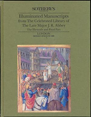 Sotheby's Catalogue: Illuminated Manuscripts from The Celebrated Library of The Late Major J. R. ...