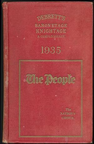 Debrett's Baronetage, Knightage, and Companionage, in which is included full information ...