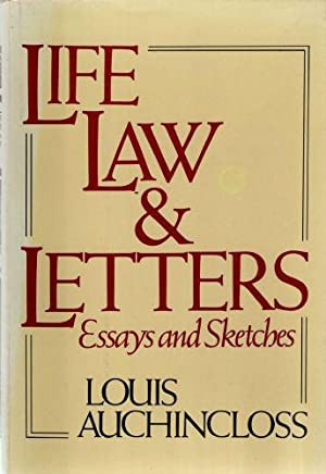 Life, Law and Letters; Essay and Sketches