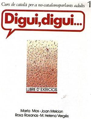 Digui, Digui/Llibre D'Exercicis 1: Marta Mas. Joan
