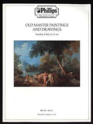 Phillips Auction Catalogue: Old Master Paintings and Drawings :Tuesday 8 July 1986 at 11am