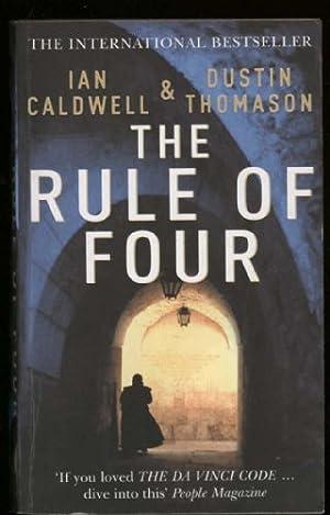 Rule of Four,The: Caldwell, Ian; Thomason