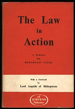 Law in Action, The; A Series of Broadcast Talks