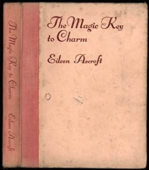 Magic Key to Charm, The: Ascroft, Eileen