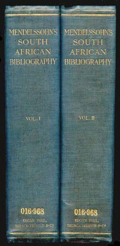Mendelssohn's South African Bibliography. With a descriptive introduction by I. D. Colvin. 2 volumes