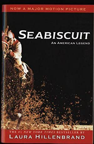 Seabiscuit ; The Making of a Legend: Hillenbrand, Laura