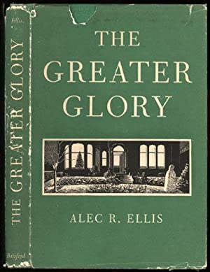 Greater Glory, The; A Collection of Essays