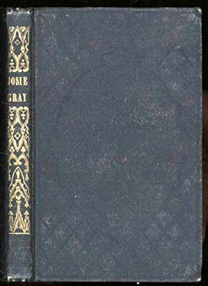 Josie Gray: and Other Sketches. For the Children at Home: Wright, Mrs. Louise B.