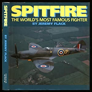 Spitfire; The World's Most Famous Fighter: Flack, Jeremy