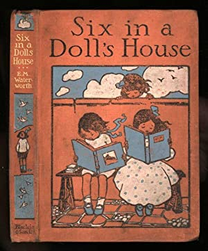 Six in a Doll's House: Waterworth, E. M.