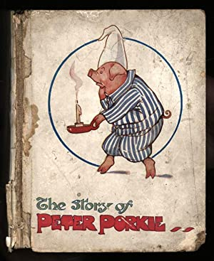 The Story of Peter Porkie; A Picture Story-Book for Children: Lambert, Mrs H. G. C. Marsh