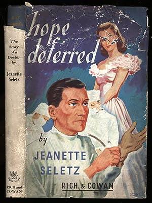 Hope Deferred: Seletz, Jeanette