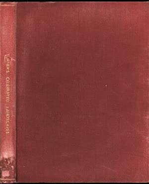Turner's Celebrated Landscapes; Sixteen of the Most Important Works of J. M. W. Turner, R.A. ...