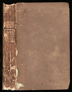 The London Mechanics' Register. Volume Third. (No. 57. October 29, 1825 - No. 83. April 22, ...