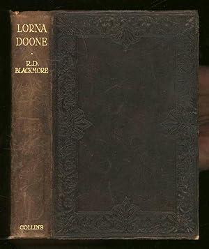 Lorna Doone; A Romance of Exmoor: Blackmore, R. D.