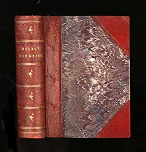 The Poetical Works of Robert Browning. [Complete: Browning, Robert