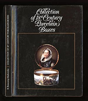 Collection of 18th Century Porcelain Boxes: Beaucamp-Markowsky, Barbara