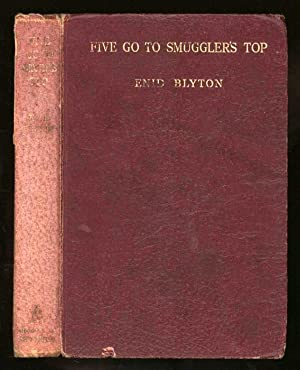 Five Go to Smuggler's Top; Another Adventure: Blyton, Enid