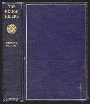 Rough Riders, The: Roosevelt, Theodore