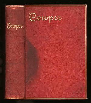 The Poetical Works of William Cowper: Cowper, William. Edited