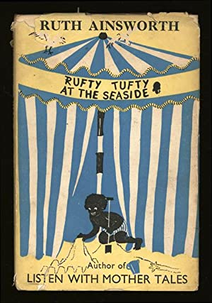 Rufty Tufty at the Seaside: Ainsworth, Ruth