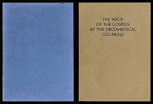 The Book of The Gospels at The Oecumenical Councils
