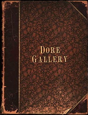 The Dore Gallery: Containing Two Hundred and Fifty Beautiful Engravings, selected from. [Volume 2 ...