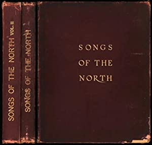 Songs of the North, gathered together from: Edited by A.