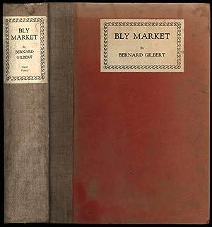 Bly Market: Bernard Gilbert