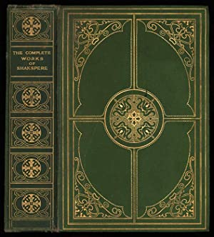 The Works of William Shakspere: William Shakespeare. With