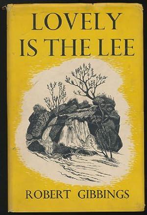 Lovely is the Lee: Gibbings, Robert