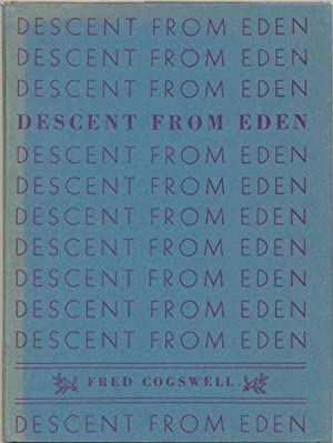 Descent from Eden: Cogswell, Fred