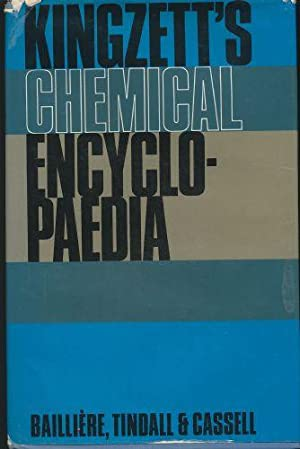 Kingzett's Chemical Encyclopaedia.:A Digest of Chemistry &: Hey, D.H. (General