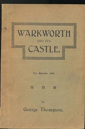 Warkworth and its castle: Thompson, George