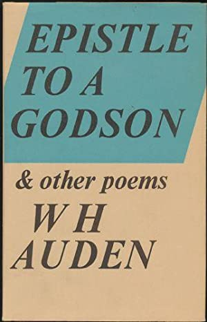 Epistle to a Godson and Other Poems: Auden, W. H.