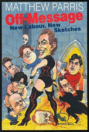 Off-Message: New Labour, New Sketches