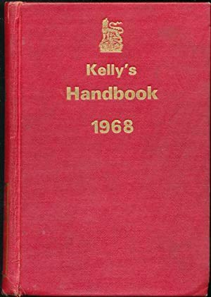 Kelly's Handbook to the Titled, Landed, and Official Classes. 1968. 94th edition.: N/A