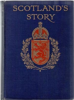 Scotland's Story; A History of Scotland for Boys and Girls: Marshall, H. E.