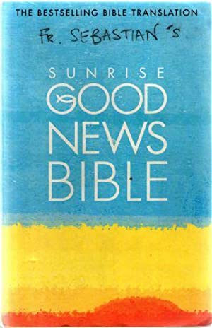 Sunrise Good News Bible, The